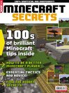 MINECRAFT SECRETS [electronic resource]