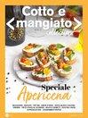 Cotto e Mangiato Collection
