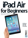 iPad Air for Beginners