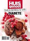 Huisgenoot Diabete