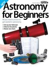 Astronomy for Beginners [electronic resource]