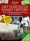 Your Family Tree Presents: Get Started in Family History