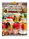 Conservas, mermeladas y escabeches
