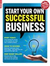 Start Your Own Successful Business