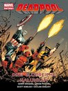 Marvel Now! Pb Deadpool Volume 3 Drei Glorreiche Halunken