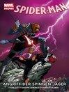 Marvel Now! Spider-Man Volume 8 Angriff Der Spinnen-Jäger