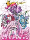 Jem and the Holograms (2015), Volume 1