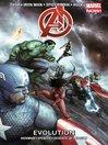 Marvel Now! Avengers Volume 3 Evolution