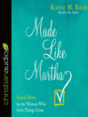 Made like Martha [Audio eBook]