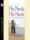 His needs, her needs: revised and expanded [Audio eBook]