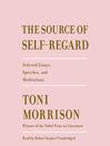 The Source of Self-Regard [EAUDIOBOOK]