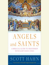 Angels and Saints [electronic resource]