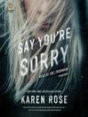 Say You're Sorry [electronic resource]