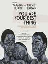 You Are Your Best Thing [EAUDIOBOOK]