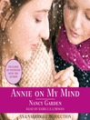 Annie On My Mind [electronic resource]