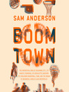 Boom Town [electronic resource]