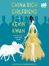 China rich girlfriend. Book 2 [Audio eBook]