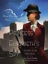 Cover image for Princess Elizabeth's Spy