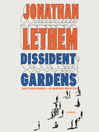Cover image for Dissident Gardens
