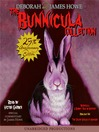 The Bunnicula Collection, Books 1-3