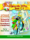 Cover image for Geronimo Stilton, Books 1-3