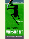 Cover image for Vanishing Act: Mystery at the U. S. Open