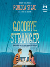 Goodbye stranger [Audio eBook]