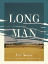 Long Man [electronic resource]