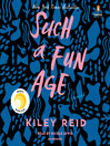 Such a Fun Age [EAUDIOBOOK]