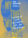 My Time Will Come [electronic resource]