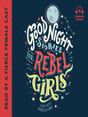 Cover image for Good Night Stories for Rebel Girls