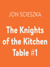 The Knights of the Kitchen Table