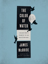 The Color of Water [electronic resource]
