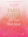 The lies that nind : a novel