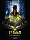Batman : Nightwalker