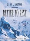 Better to Rest