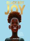 Cover image for Black Boy Joy