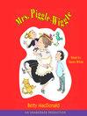 Mrs. Piggle-Wiggle : Mrs. Piggle-Wiggle Series, Book 1