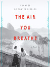 The Air You Breathe [electronic resource]