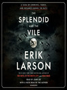The Splendid and the Vile [EAUDIOBOOK]