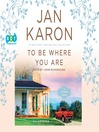 To be where you are. Book 12 [Audio eBook]