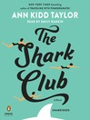 The shark club [Audio eBook]