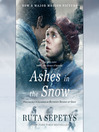Ashes in the Snow (Movie Tie-In) [electronic resource]