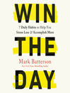 Win the Day [electronic resource]