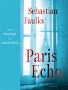 Paris echo : a novel