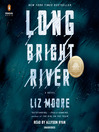 Long bright river : a novel