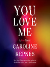 You Love Me [EAUDIOBOOK]