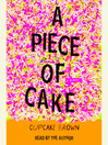 A piece of cake [AudioEbook]