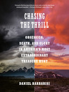 Chasing the Thrill [electronic resource]