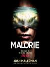 Malorie [electronic resource] : a Bird Box novel